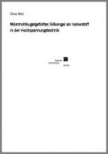 Belz, Oliver Mikrohohlkugelgefülltes Silikongel als Isolierstoff in der Hochspannungstechnik