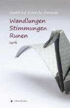 Schmitz-Formes, Gottfried Wandlungen - Stimmungen - Runen