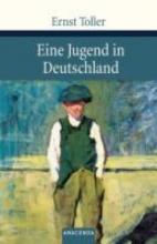Toller, Ernst Eine Jugend in Deutschland