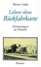 Gilde, Werner Leben ohne Rückfahrkarte