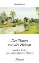 Kestner, Heinz Der Traum von der Heimat