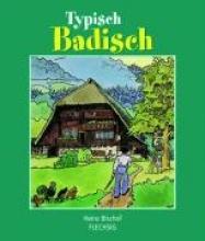 Bischof, Heinz Typisch Badisch
