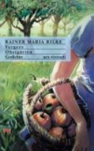 Rilke, Rainer Maria Vergers - Obstgrten