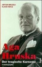 Hruska, Artur Aga Hruska