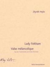 Hejda, Zbynek Lady Feltham. Valse melancolique