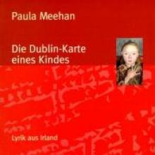 Meehan, Paula Die Dublin-Karte eines Kindes