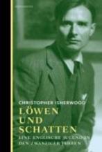 Isherwood, Christopher Löwen und Schatten