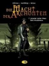 Pécau, Jean-Pierre Die Macht der Archonten 07. - Unsere Liebe Frau der Finsternis