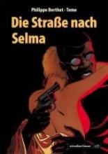 Berthet, Philippe Die Strae nach Selma