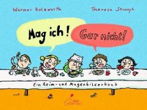 Holzwarth, Werner,   Strozyk, Theresa Mag ich! Gar nicht!