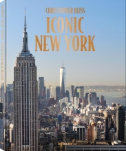 Christopher Bliss , Iconic New York: Expanded Edition