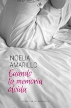Amarillo, Noelia Cuando la memoria olvida When Memory Forgets