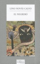 Novas Calvo, Lino El Negrero