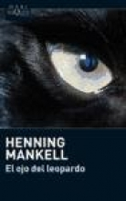 Mankell, Henning El Ojo del Leopardo = The Eye of the Leopard