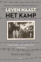 Boyd van Dijk , Leven naast het kamp
