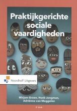 Adriënne Van Meggelen Mirjam Groen  Henk Jongman, Praktijkgerichte sociale vaardigheden
