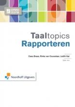 Cees  Braas, Rinke van Couwelaar, Judith  Kat Taaltopics Rapporteren