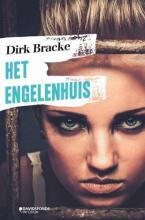 Dirk Bracke , Het Engelen huis