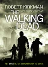 Jay Bonansinga Robert Kirkman, The Walking Dead deel 1