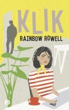 Rainbow Rowell , Klik