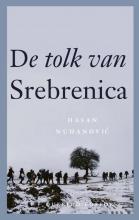 Hasan  Nuhanovic De tolk van Srebrenica