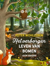 Peter  Wohlleben Het verborgen leven van bomen voor kinderen