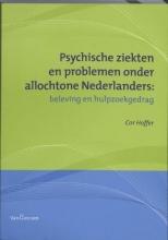 Cor  Hoffer Psychische ziekten en problemen onder allochtone Nederlanders