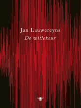 Jan  Lauwereyns De willekeur