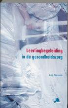 A. Manneke , Leerlingbegeleiding in de gezondheidszorg