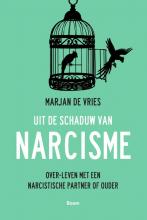 Marjan de Vries , Uit de schaduw van narcisme