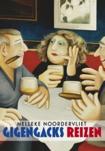 Nelleke  Noordervliet Gigengacks reizen