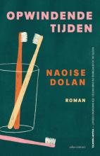 Naoise Dolan , Opwindende tijden