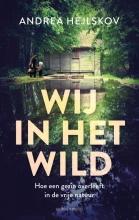 Andrea  Hejlskov Wij in het wild