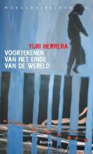 Herrera, Yuri Voortekenen van het einde van de wereld