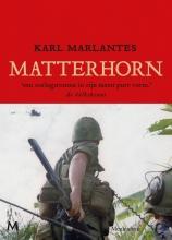 Karl Marlantes , Matterhorn