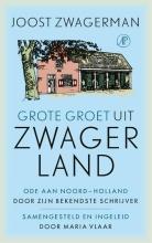 Joost Zwagerman , Grote groet uit Zwagerland