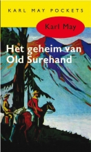 Karl May , Het geheim van Old Surehand