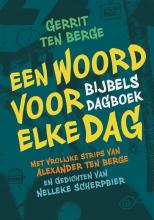 Gerrit ten Berge , Een woord voor elke dag