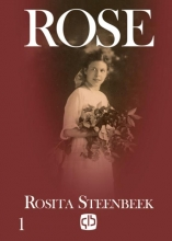 Rosita  Steenbeek Rose (in twee delen)