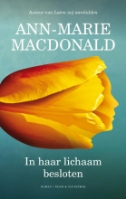 Ann-Marie  MacDonald In haar lichaam besloten