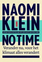 Naomi Klein , No time