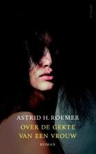 Astrid H.  Roemer Over de gekte van een vrouw