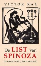 Victor Kal , De list van Spinoza