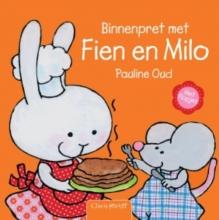 Pauline Oud , Binnenpret met Fien en Milo