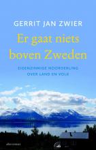 Gerrit Jan Zwier , Er gaat niets boven Zweden