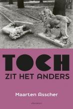 Maarten Asscher , Toch zit het anders