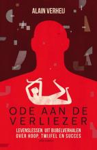 Alain Verheij , Ode aan de verliezer