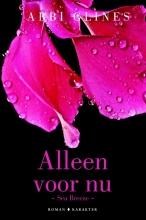 Abbi Glines , Alleen voor nu