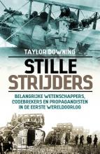 Taylor Downing , Stille strijders