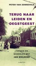 Peter van Zonneveld Terug naar Leiden en Oegstgeest, fietsen en wandelen met Jan Wolkers